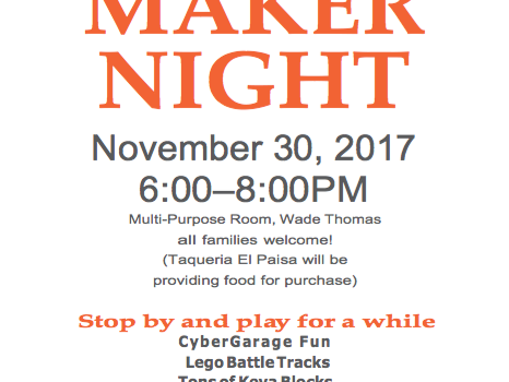 Join us for Maker Night!  Thursday, Nov 30, 6-8pm