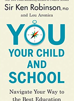 Book Review: You, Your Child, and School: Navigating Your Way to the Best Education